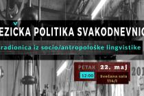 """Radionica """"Jezička politika svakodnevnice"""""""