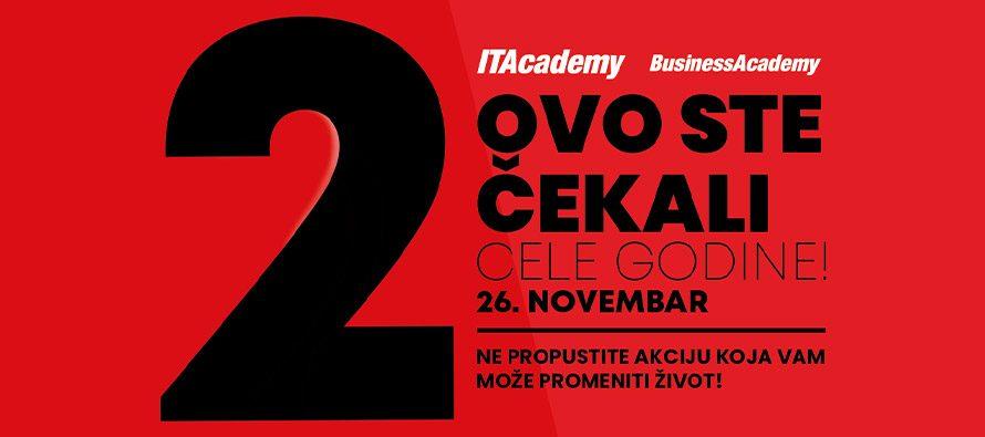 ITAcademy i BusinessAcademy organizuju akciju koja vam može promeniti život